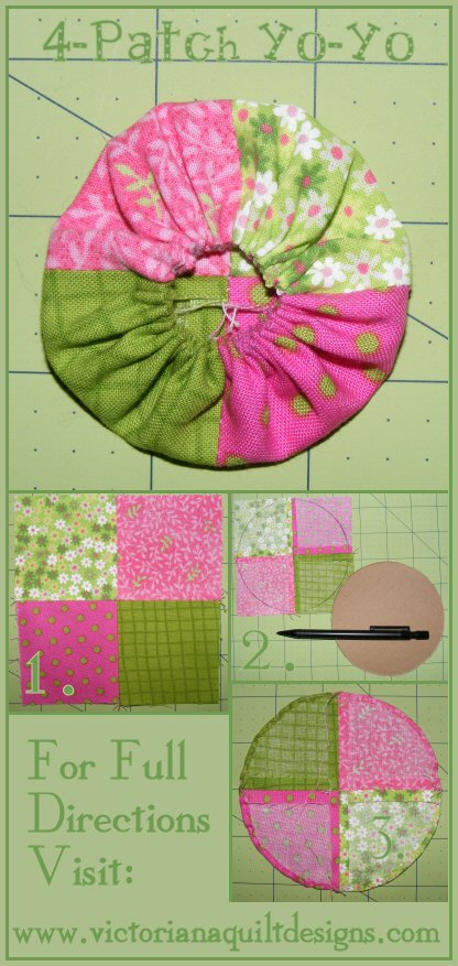 4-Patch Yo-Yo Full Tutorial & Template by Benita Skinner from Victoriana Quilt Designs