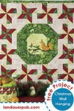 Christmas Wallhanging Free Quilt Pattern by Dodi Lee Poulsen through Landauer Publishing