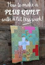Plus Quilt Tutorial by Casandra Madge
