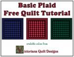 Basic Plaid Free Quilt Tutorial by Benita Skinner from Victoriana Quilt Designs