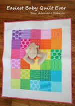 Easiest Baby Quilt Ever Tutorial by Hannah Elsenberg through Sew Adorable Fabrics
